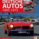 Deutsche Autos 1945 – 1975